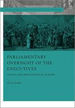 Griglio, Elena. Parliamentary oversight of the executives : tools and procedure in Europe