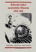 Jiránek, Tomáš. Židovský bojkot nacistického Německa 1933 - 1941
