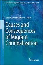 Causes and consequences of migrant criminalization