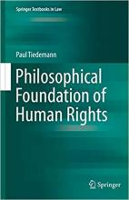 Tiedemann, Paul. Philosophical Foundation of Human Rights
