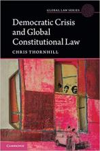 Thornhill, C. J. Democratic crisis and global constitutional law