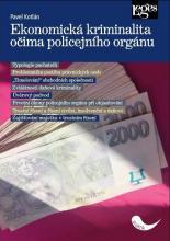 Kotlán, Pavel. Ekonomická kriminalita očima policejního orgánu