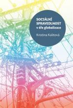 Kalitová, Kristina. Sociální spravedlnost v éře globalizace