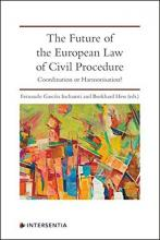 Future of the European Law of Civil Procedure : Coordination or Harmonisation?